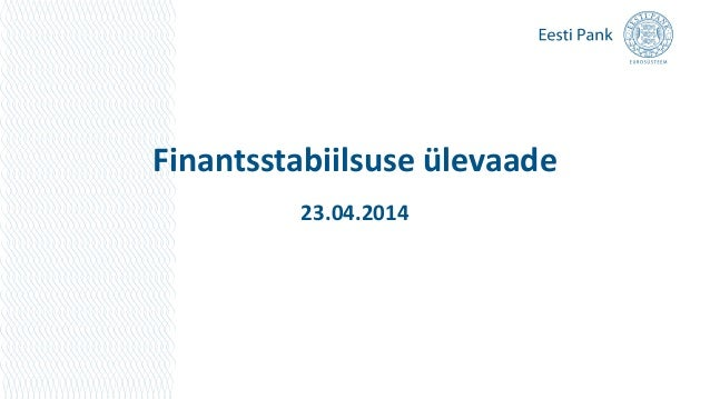 Finantsstabiilsuse ülevaade 23.04.2014