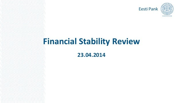 Financial Stability Review 23.04.2014