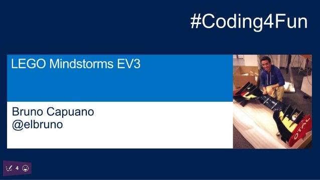 Bruno Capuano Innovation Manager @elbruno http://www.elbruno.co m