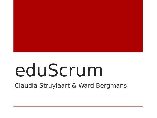 eduScrum Claudia Struylaart & Ward Bergmans