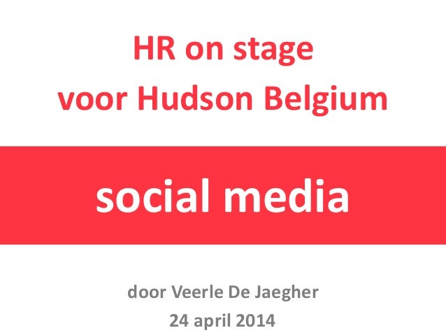HR on stage voor Hudson Belgium social media 24 april 2014 door Veerle De Jaegher