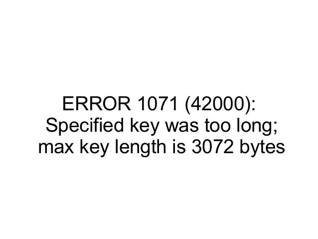 ERROR 1071 (42000): Specified key was too long; max key length is 3072 bytes