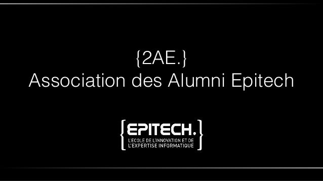 {2AE.} Association des Alumni Epitech