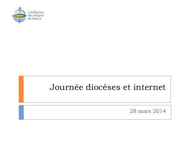Journée diocèses et internet 28 mars 2014