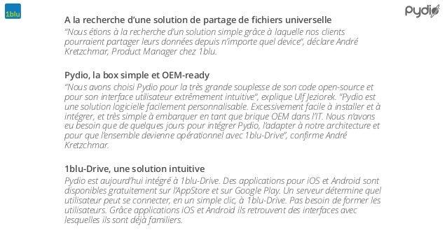 """A la recherche d'une solution de partage de fichiers universelle """"Nous étions à la recherche d'un solution simple grâce à l..."""