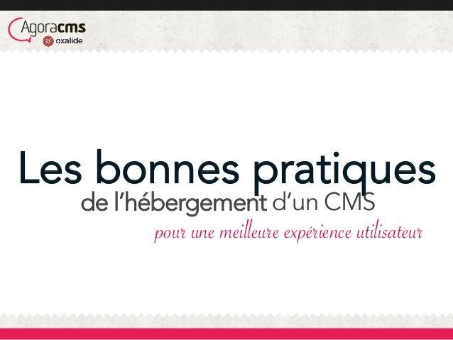 Les bonnes pratiques de l'hébergement d'un CMS pour une meilleure expérience utilisateur