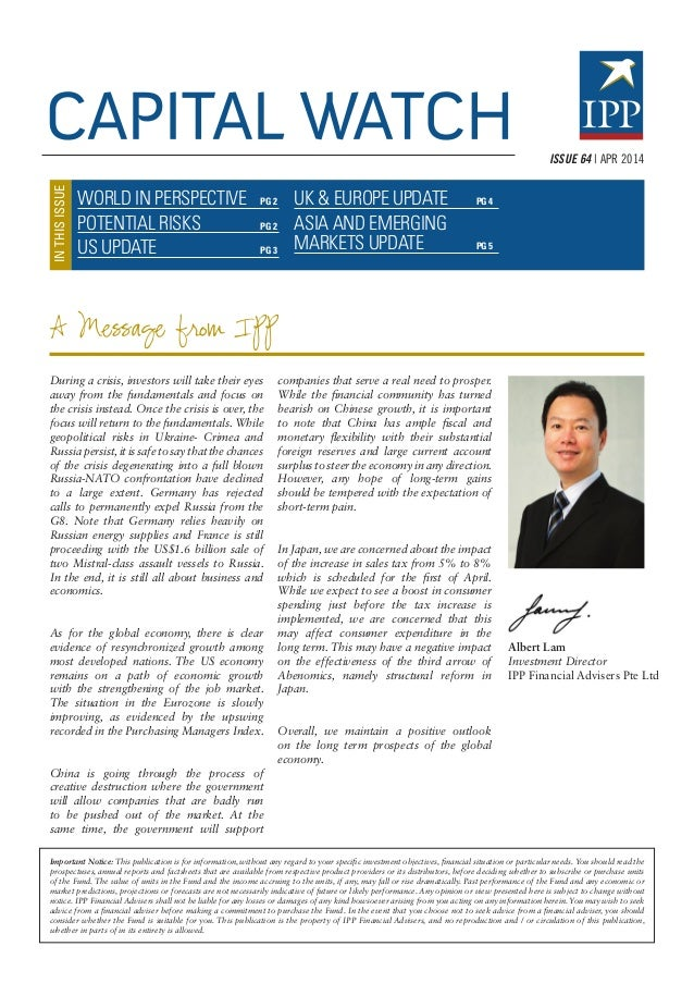 WORLD IN PERSPECTIVE PG 2 POTENTIAL RISKS PG 2 US UPDATE PG 3 INTHISISSUE During a crisis, investors will take their ey...