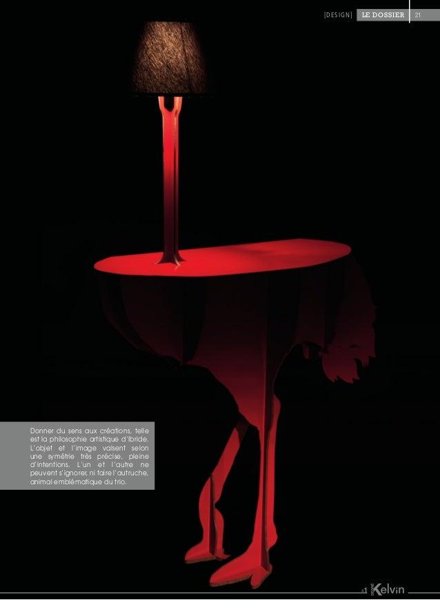 Donner du sens aux créations, telle est la philosophie artistique d'Ibride. L'objet et l'image valsent selon une symétrie ...
