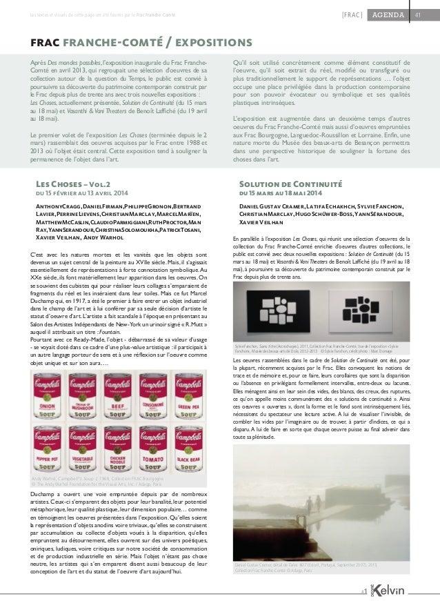 frac franche-comté / informations pratiques Le Fonds régional d'art contemporain de Franche-Comté est l'un des 23 Fonds ré...