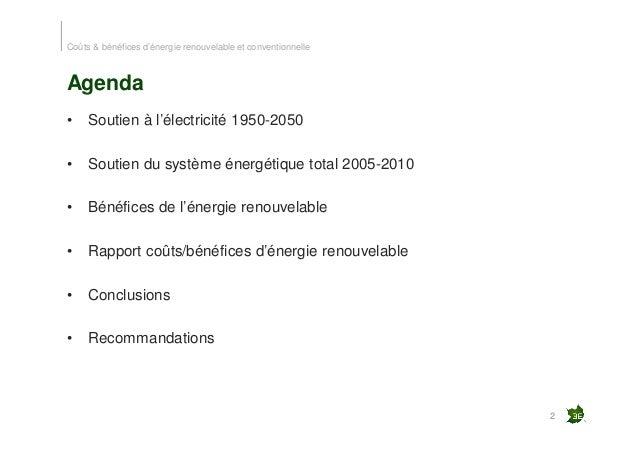 Les coûts et bénéfices réels des énergies conventionelles et renouvelables Slide 2