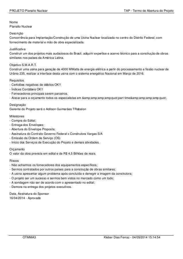 PROJETO Planalto Nuclear TAP - Termo de Abertura do Projeto Nome Planalto Nuclear Descrição Concorrência para Implantação/...
