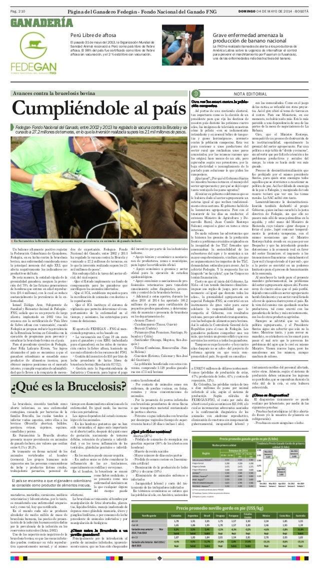 DOMINGO 04 DE MAYO DE 2014 - BOGOTÁPag. 210 El pasado 31 de mayo del 2013, la Organización Mundial de Sanidad Animal recon...