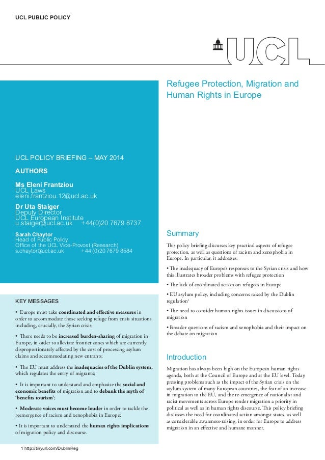 Refugee Protection, Migration and Human Rights in Europe UCL POLICY BRIEFING – MAY 2014 AUTHORS Ms Eleni Frantziou UCL Law...