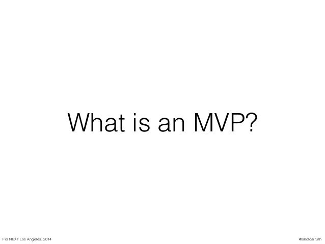 Intro to MVPs Slide 3