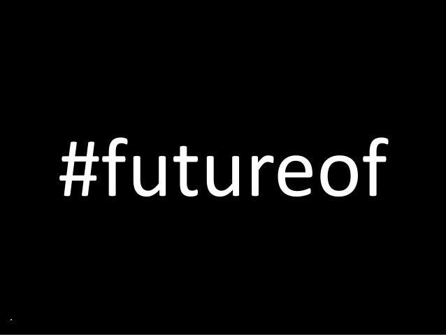 #futureof .