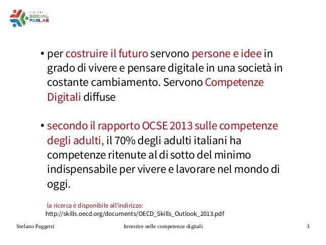 Investire in competenze digitali Slide 3