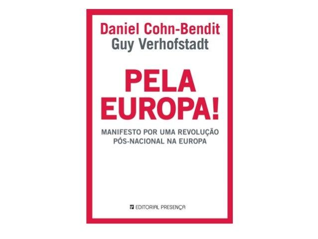 Los autores Daniel Cohn-Bendit. Político de nacionalidade alemã. É eurodiputado do Parlamento Europeu e um dos maioes expo...