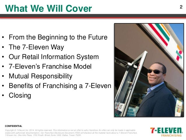 """?franchising: 7 eleven essay """"we,"""" """"us"""", """"our"""" or """"7-eleven"""" means 7-eleven, inc, the franchisor  at law or in  equity, including summary proceedings for possession of leased property the."""