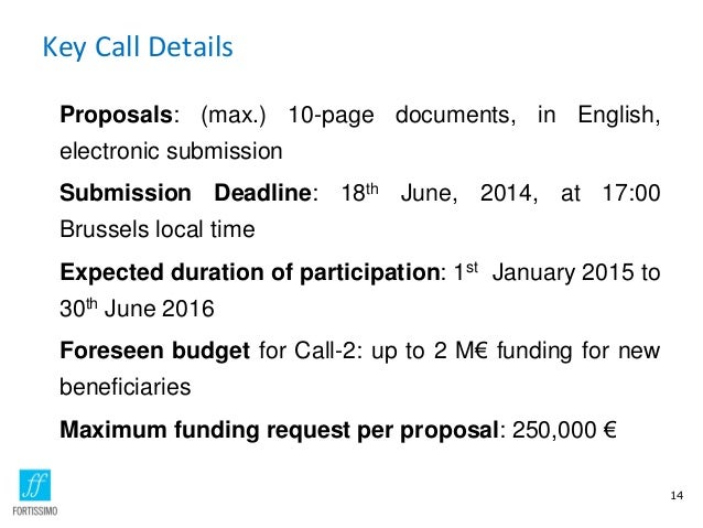 Key Call Details Proposals: (max.) 10-page documents, in English, electronic submission Submission Deadline: 18th June, 20...