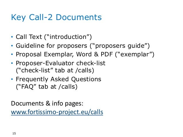 """Key Call-2 Documents • Call Text (""""introduction"""") • Guideline for proposers (""""proposers guide"""") • Proposal Exemplar, Word ..."""
