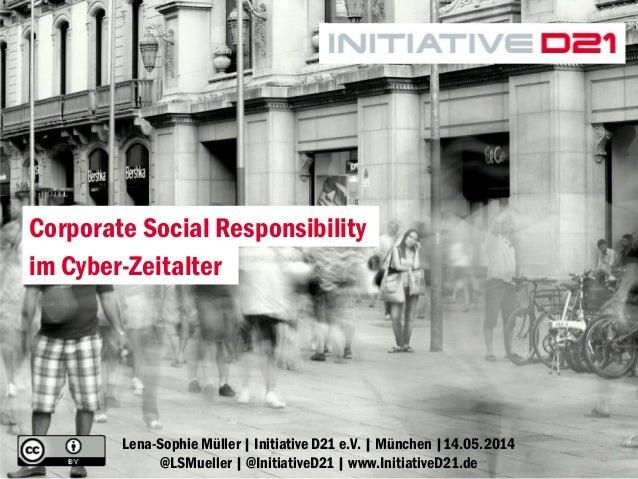 1Lena-Sophie Müller | Initiative D21 e.V. | München |14.05.2014 @LSMueller | @InitiativeD21 | www.InitiativeD21.de Corpora...