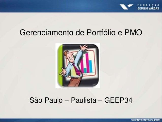 Gerenciamento de Portfólio e PMO São Paulo – Paulista – GEEP34