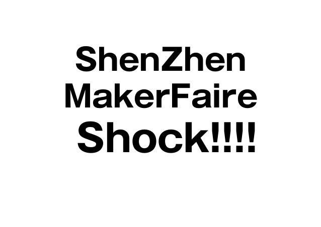ShenZhen MakerFaire Shock!!!!
