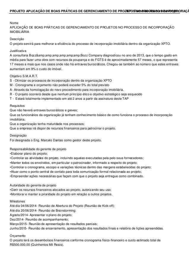 PROJETO APLICAÇÃO DE BOAS PRÁTICAS DE GERENCIAMENTO DE PROJETOS NO PROCESSO DE INCORPORAÇÃTAP - Termo de Abertura do Proje...