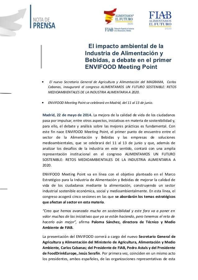 El impacto ambiental de la Industria de Alimentación y Bebidas, a debate en el primer ENVIFOOD Meeting Point • El nuevo Se...