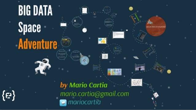 Big Data Space Adventure - Cartia