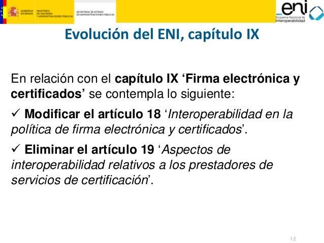 12  MINISTERIO  DE HACIENDA  Y ADMINISTRACIONES PÚBLICAS  En relación con el capítulo IX 'Firma electrónica y certificados...