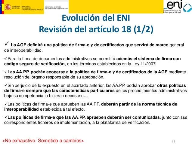 13  MINISTERIO  DE HACIENDA  Y ADMINISTRACIONES PÚBLICAS  Evolución del ENI  Revisión del artículo 18 (1/2)  9La AGE defin...