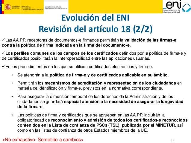 14  MINISTERIO  DE HACIENDA  Y ADMINISTRACIONES PÚBLICAS  9Las AA.PP. receptoras de documentos-e firmados permitirán la va...