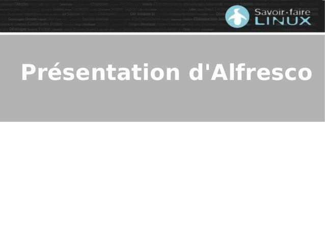 La gestion des archives avec Alfresco Slide 3