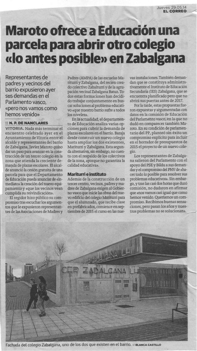 Maroto ofrece a Educación una parcela para abrir otro colegio lo antes posible en Zabalgana. El Correo, jueves 29/05/2014.