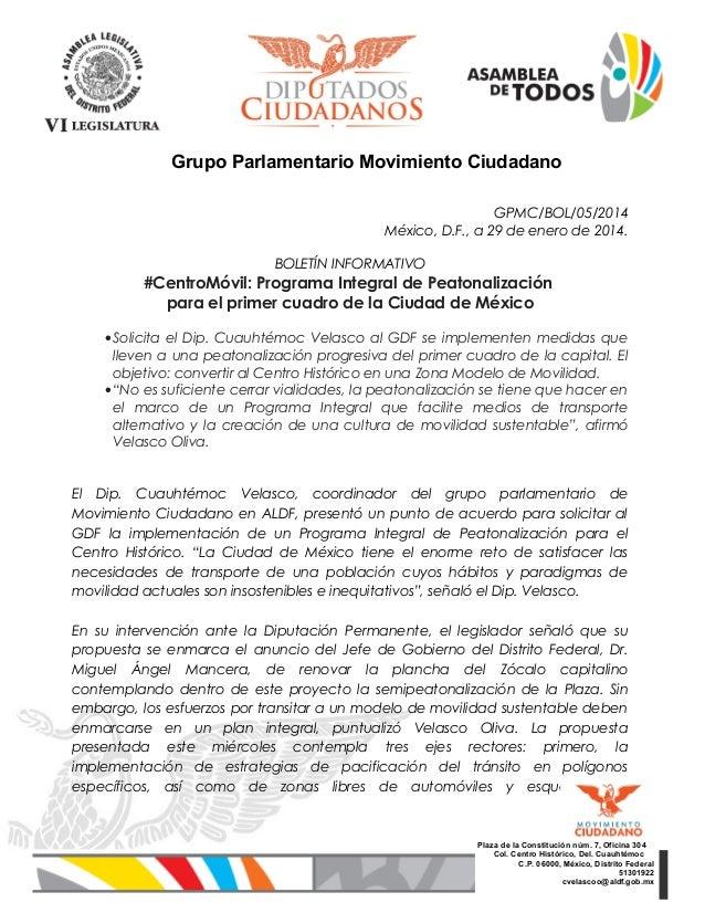 Grupo Parlamentario Movimiento Ciudadano GPMC/BOL/05/2014 México, D.F., a 29 de enero de 2014. BOLETÍN INFORMATIVO  #Centr...