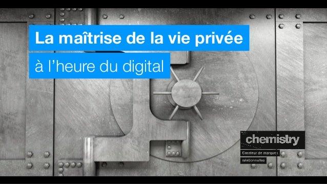 La maîtrise de la vie privée à l'heure du digital