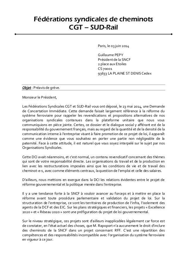 Fédérations syndicales de cheminots CGT – SUD-Rail Paris, le 03 juin 2014 Guillaume PEPY Président de la SNCF 2 place aux ...