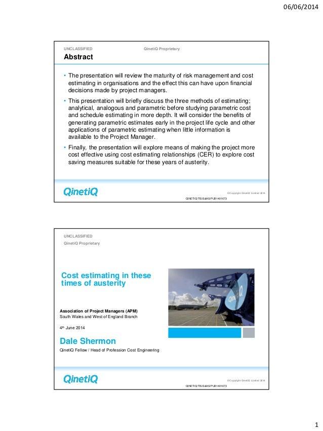 06/06/2014 1 UNCLASSIFIED QinetiQ Proprietary © Copyright QinetiQ Limited 2014 QINETIQ/TIS/S&AS/PUB1401673 Abstract • The ...