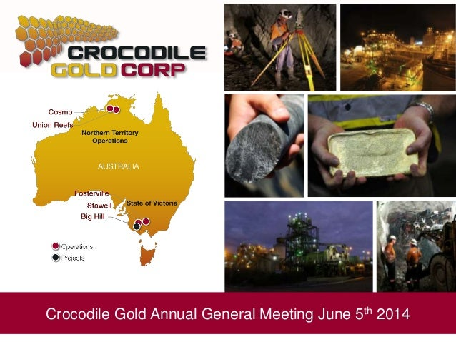 Crocodile Gold Annual General Meeting June 5th 2014