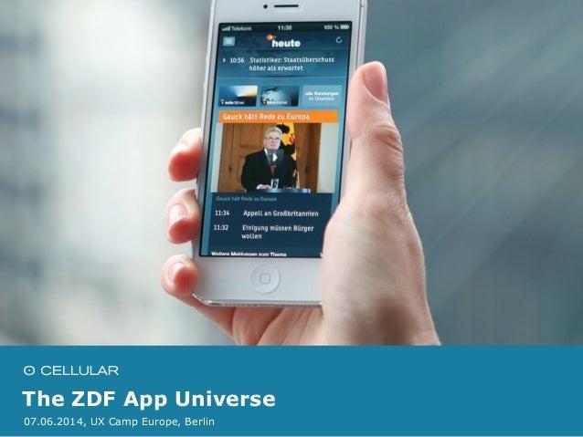 The ZDF App Universe 07.06.2014, UX Camp Europe, Berlin
