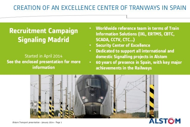 CREATION OF AN EXCELLENCE CENTER OF TRANWAYS IN SPAIN • Worldwide reference team in terms of Train Information Solutions (...