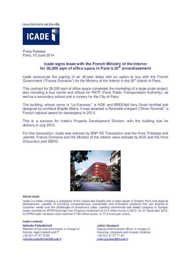 Press Release Paris, 10 June 2014 Icade signs lease with the French Ministry of the Interior for 26,000 sqm of office spac...