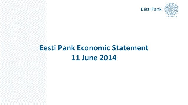 Eesti Pank Economic Statement 11 June 2014