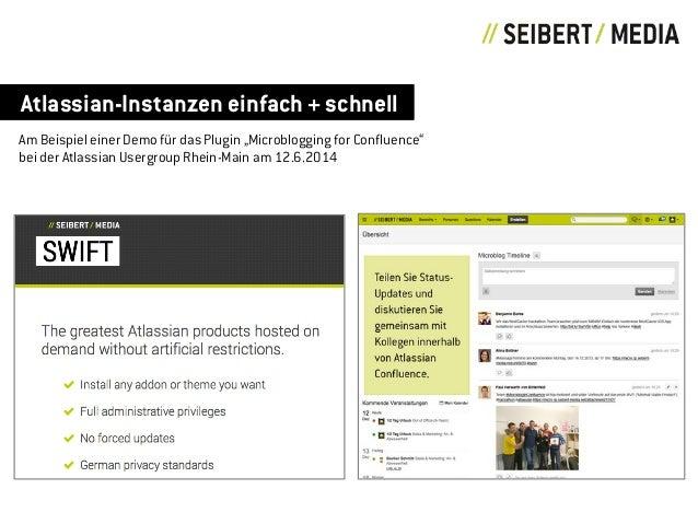 """Atlassian-Instanzen einfach + schnell Am Beispiel einer Demo für das Plugin """"Microblogging for Confluence"""" bei der Atlassi..."""