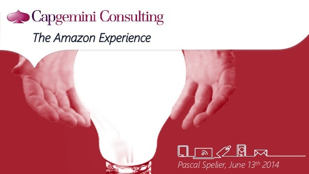 The Amazon Experience Pascal Spelier, June 13th 2014