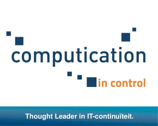 Thought Leader in IT-continuïteit.