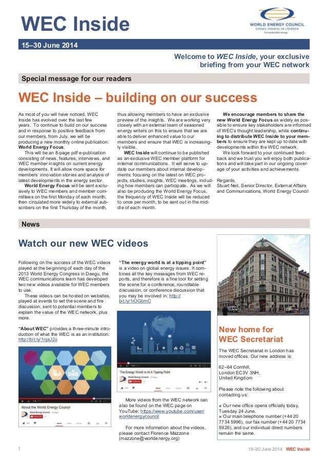 WEC Inside   15–30 June 2014 Welcome to WEC Inside, your exclusive briefing from your WEC network Special message ...