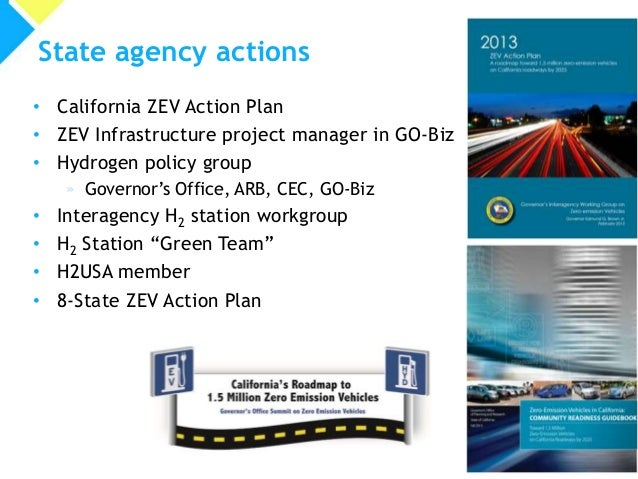 • California ZEV Action Plan • ZEV Infrastructure project manager in GO-Biz • Hydrogen policy group » Governor's Office, A...