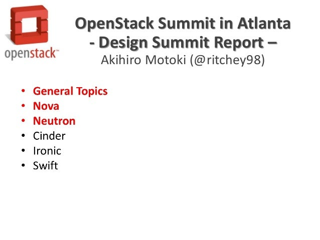 OpenStack Summit in Atlanta - Design Summit Report – Akihiro Motoki (@ritchey98)